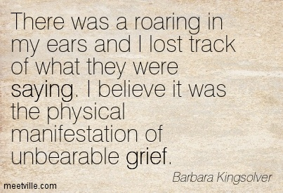 Quotation-Barbara-Kingsolver-grief-loss-death-love-saying-Meetville-Quotes-276642